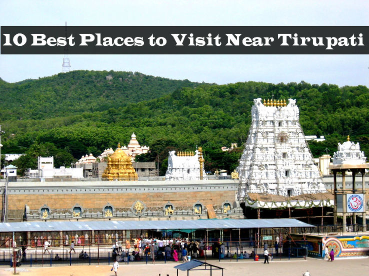 Places To Visit Around Tirumala
